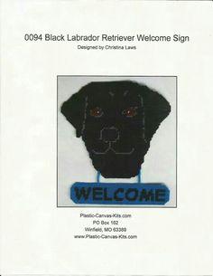 BLACK LABRADOR RETRIEVER WELCOME SIGN by CHRISTINA LAWS*PLASTIC-CANVAS-KITS.COM 1/3
