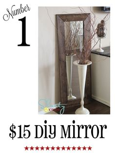 Your Favorite Shanty Projects of - Shanty 2 Chic Decor Crafts, Home Crafts, Diy Home Decor, Diy And Crafts, Diy Wood Projects, Home Projects, Shanty 2 Chic, Diy Mirror, Tall Mirror