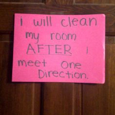 Hahaha I should put this on my door... One Direction, 1D, Harry Styles, Niall Horan, Liam Payne, Zayn Malik, Louis Tomlinson, Hazza, Harreh, Harold, Nialler, DJ Malik, Lou, Tommo .xx