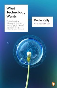 One of my top ten books! We're in an age where humans and technology merge. It pays to understand what it wants. Top Ten Books, Books To Read, Tim Ferriss, Book Cover Art, Book Covers, Penguin Books, Inevitable, Starting A Business, Science And Technology
