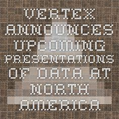 Vertex Announces Upcoming Presentations of Data at North American Cystic Fibrosis Conference - October 9 to 11, 2014 (NASDAQ:VRTX)
