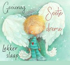 Psalm 91 11, Evening Greetings, Afrikaanse Quotes, Goeie Nag, Goeie More, Wise People, Set You Free, Go To Sleep, Wisdom Quotes