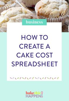 How to create a cake costs spreadsheet. Create a spreadsheet to help you cost your cakes in your business to be sure you're charging the right amount. Home Bakery Business, Baking Business, Cake Business, Business Branding, Business Ideas, Bakery Business Cards, Catering Business, Home Baking, Baking Tips