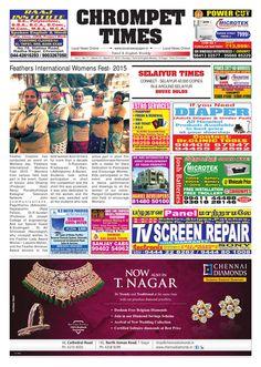 Chrompet Times newspaper talk about local news ,Radha Nagar,Hasthinapuram,New Colony,Nehru nagar,Pallavaram,Pammal,Nemilicherry every Sundays.