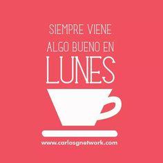 El mejor día de la semana es... EL #LUNES!!!!! Empezar una nueva semana es empezar nuevos objetivos!! Te pasa a ti lo mismo en tu vida? Si no es así infórmate aquí, lo necesitas: www.carlosgnetwork.com