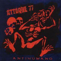 Attaque 77 - Antihumano.