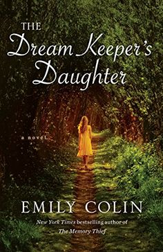 Searching for new books to read for women? Try The Dream Keeper's Daughter by Emily Colin.