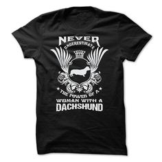NEVER UNDERESTIMATE THE POWER OF A WOMAN WITH A - dachshund gifts products, dachshund gifts diy, dachshund gifts ideas mothersdayideas classroom mothers day gifts, fathers day gift toddler, mothers day gifts diy kids preschool crafts Dapple Dachshund Puppy, Dachshund Puppies For Sale, Dachshund Breed, Dachshund Quotes, Dachshund Shirt, Dachshund Gifts, Funny Dachshund, Dachshund Tattoo, Horse Quotes