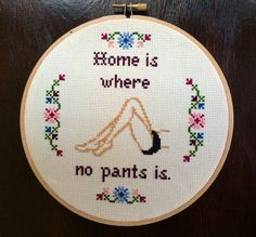 PATTERN Home is Where No Pants Is Cross Stitch by stephXstitch