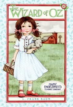 Wizard of Oz illustrated by Mary Engelbreit