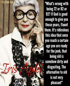 Iris Apfel Quote | Words | Pinterest | Iris Apfel, Iris Apfel ...