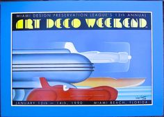 "1990 ART DECO WEEKEND MIAMI FLORIDA 22 1/2"" by 34"""