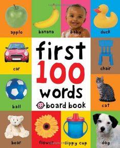 First 100 Words by Roger Priddy http://www.amazon.com/dp/0312510780/ref=cm_sw_r_pi_dp_iiGLvb0EQ3G3Z
