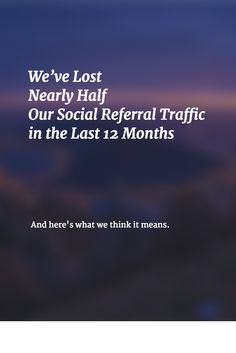 A transparent look at our social media traffic and growth (it's quite low!) and what we think it means for the future of our social media marketing.  Full post here -->