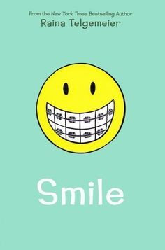 Purchased with profits from the Book Fair.  Smile by Telgemeier, by Raina Telgemeier