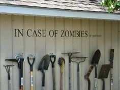 "Spectacular Wall Decals That Will Totally Change Your Space ""In Case of Zombies. Or Yard Work"" The Walking Dead""In Case of Zombies. Or Yard Work"" The Walking Dead Storing Garden Tools, Garden Tool Storage, Gardening Tools, Organic Gardening, Garden Organization, Yard Tool Storage Ideas, Storage Organization, Gardening Memes, Workshop Organization"