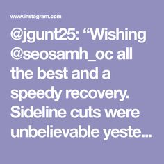 "@jgunt25: ""Wishing @seosamh_oc all the best and a speedy recovery. Sideline cuts were unbelievable yesterday…"""