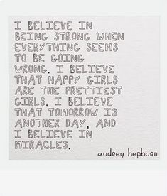 Til the end of time, this will always be the way I try to live my life. Audrey is such an inspiration. <3