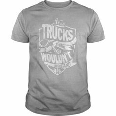 It is a TRUCKS Thing - TRUCKS Last Name, Surname T-Shirt, Order HERE ==> https://www.sunfrogshirts.com/Names/96970933-97807654.html?9410, Please tag & share with your friends who would love it,muscle cars classic, dodge muscle cars, muscle cars mustang#tshirts, #men, #outdoors