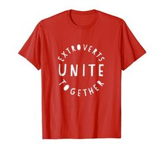 Extroverts Unite Together funny T-Shirt Extroverted Peopl... https://www.amazon.com/dp/B07D1GHWGX/ref=cm_sw_r_pi_dp_U_x_vUB9Ab5E9GB9D