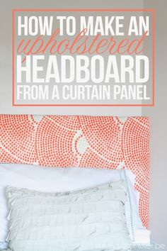 How to Make an Upholstered Headboard from a Curtain, by May Richer Fuller Be, Amy's Pick, Give Me the Goods Monday, seems a little pricy for me. Looking for a cheaper/less materials option. Diy Craft Projects, Home Projects, Craft Ideas, Diy Ideas, Decorating Ideas, Decor Ideas, Diy Headboards, Headboard Ideas, Bedroom Ideas