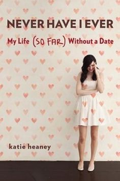 If you want a reminder that you've always been fine on your own, anyway, read Never Have I Ever by Katie Heaney.   19 Books That Will Get You Through Any Breakup