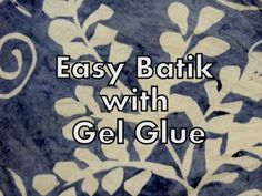 Creating customized, batik shirts, pillowcases, aprons, and more has never been easier! Discover how to batik items at home using gel glue.