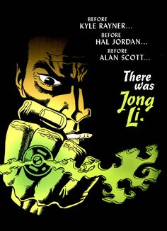 superheroesincolor:  Green Lantern (Jong Li)  //  DC ComicsJong Li was Earth's first Human Green Lantern back in Feudal China. (X)
