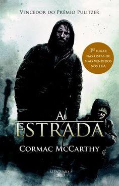 A Estrada - Cormac McCarthy - Alfaguara