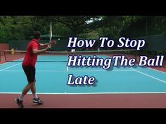 How To Prepare Early And Stop Hitting The Ball Late | Feel Tennis