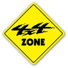 "4x4 ZONE Sign novelty redneck monster truck mud gift by ZANYSIGNS. $8.99. Proudly Made In the U.S.A.. Brand New. Perfect Gift Idea!!!. Perfect for Indoor or Outdoor. Top Quality Sign. This is a brand new 12"" tall and 12"" wide diamond shape sign made from weatherproof plastic with premium grade vinyl. The sign is perfect for indoor or outdoor use, made to last at least 3-4 years outside. The sign has rounded corners and a 1 hole pre-drilled for easy mounting. These signs w..."