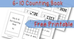 Free Printable 6-10 Dot Counting Book for preschool and kindergarten