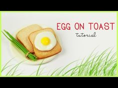 polymer clay Fried Egg On Toast TUTORIAL - YouTube