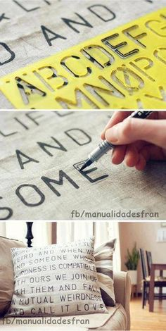 Lyrics, Sonnet Verses, Wedding Vows... Anything that means somethin to you w/ words.. Sick idea for sure... *Adorable DiY Pillow Craft- I would love to do this with some of my favorite verses!*