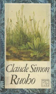 Claude Simon: Ruoho | Kirjasampo.fi - kirjallisuuden kotisivu