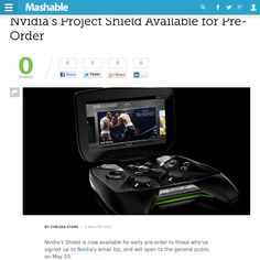 http://mashable.com/2013/05/14/nvidia-shield-preorders/ Nvidias Project Shield Available for Pre-Order | #Indiegogo #fundraising http://igg.me/at/tn5/