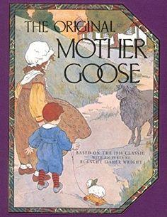 Amazon.com: Original Mother Goose (9781561381135): Blanche Fisher Wright: Books