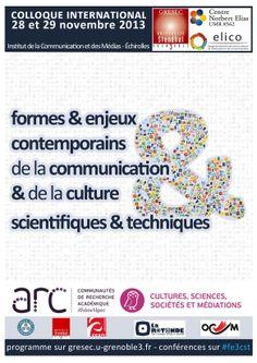 Formes & enjeux contemporains de la communication & de la culture scientifiques & techniques (28 - 29 novembre 2013)