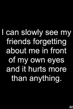 Trendy quotes about change in friendship sad thoughts Ideas Quotes Deep Feelings, Hurt Quotes, Mood Quotes, Life Quotes, No Friends Quotes, Best Friend Leaving Quotes, Qoutes About Friends, Sad Teen Quotes, Lost A Friend Quote