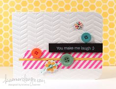 Cute and easy and good for scraps / left over embellies  MACM - You Make Me Laugh :)