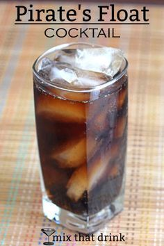The Pirate's Float drink recipe blends spiced rum, root beer schnapps and cola. It's sweet, but with a nice spicy bite. This cocktail is always a big hit at parties.