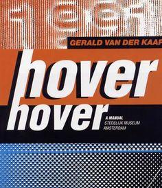 Mevis & Van Deursen, catalogus Gerald van der Kaap, hover hover, Stedelijk Museum Amsterdam, 1991.