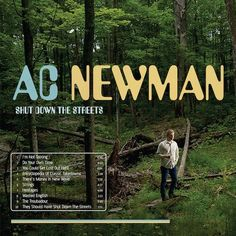 A.C. Newman: Shut Down the Streets