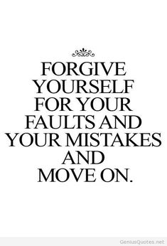 Forgive yourself quote message