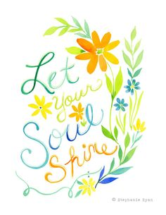 Let your Soul Shine Art Print van stephanieryanart op Etsy