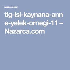 tig-isi-kaynana-anne-yelek-ornegi-11 – Nazarca.com