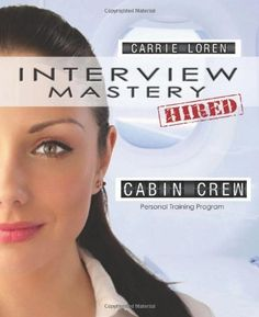 Interview Mastery | Cabin Crew - Personal Training Program by Carrie Loren