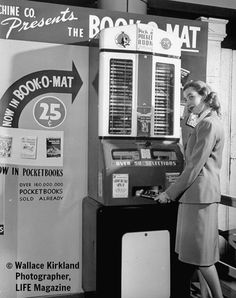 BOOK-O-MAT! 1947 book vending machine. Only 25¢ a book!  ©  Estate of WALLACE KIRKLAND (Photographer. USA, 1890-1983). BIO: http://www.uic.edu/depts/lib/specialcoll/services/rjd/findingaids/WKirklandf.html [Do not remove this caption. Copyright LAW requires the copyright holder be credited.]