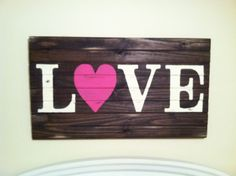 Vintage wood DIY L❤VE sign