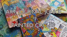 Art Journal Junkie 1   Painted Circles